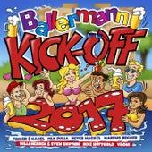 Ballermann Kick Off 2017 von Various Artists