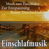 Einschlafmusik - Musik zum Einschlafen & zur Entspannung - Besser Durchschlafen von Torsten Abrolat
