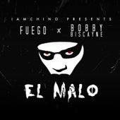 El Malo (feat. Bobby Biscayne & Iamchino) de Fuego