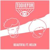 Beautiful (Feat. Helen) von ToDieFor