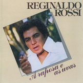 A Raposa E As Uvas de Reginaldo Rossi