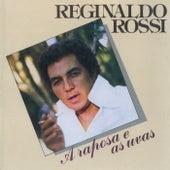 A Raposa E As Uvas von Reginaldo Rossi