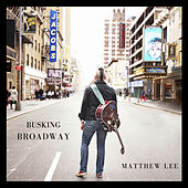 Busking Broadway de Matthew Lee