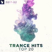 Trance Hits Top 20 - 2017-02 von Various Artists