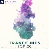 Trance Hits Top 20 - 2017-02 de Various Artists