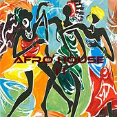 Afro House II by Various Artists
