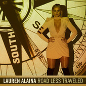 Road Less Traveled von Lauren Alaina
