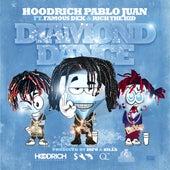 Diamond Dance (feat. Famous Dex & Rich The Kid) by Hoodrich Pablo Juan