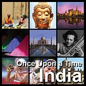 India | Once Upon a Time von Various Artists