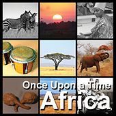 Africa | Once Upon a Time de Various Artists