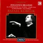 Brahms: Piano Concerto No. 1 in D Minor, Op. 15 & Alto Rhapsody, Op. 53 von Various Artists