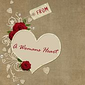 From a Woman's Heart by Union Of Sound