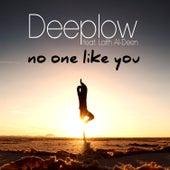No One Like You von Deeplow