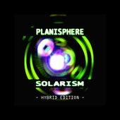 Solarism - Hybrid Edition by Planisphere