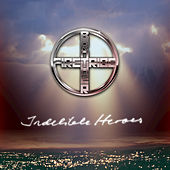 Indelible Heroes by Brother Firetribe