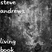 Living Book by Steve Andrews