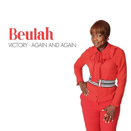 Victory (Again and Again) by Beulah