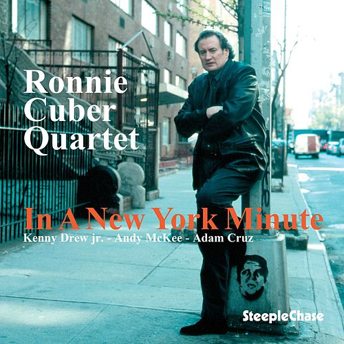In a New York Minute by Ronnie Cuber
