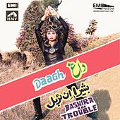 Daagh / Bashira in Trouble by Various Artists