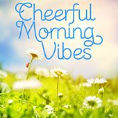Cheerful Morning Vibes by Rhythm On The Radio