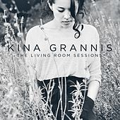 The Living Room Sessions Vol. 1 by Kina Grannis