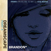 Dreamscape: Part 4 de Brandon