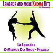 Lambada and More Kaoma Hits von Kaoma
