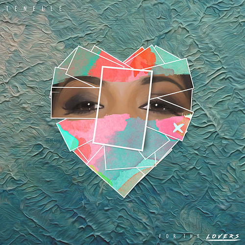 For The Lovers by Tenelle