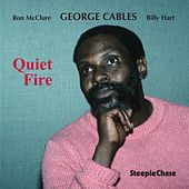 Quiet Fire by George Cables