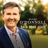 Back Home Again de Daniel O'Donnell