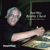 Reality Check by Paul Bley
