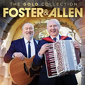 The Gold Collection by Foster & Allen