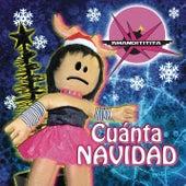 Cuanta Navidad by Amandititita