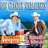 Dos Grandes Sinaloenses de Chalino Sanchez
