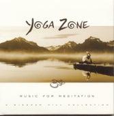 Yoga Zone: Music for Meditation von Various Artists