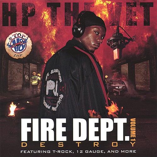 Fire Dept. Volume 1: Destroy by Various Artists