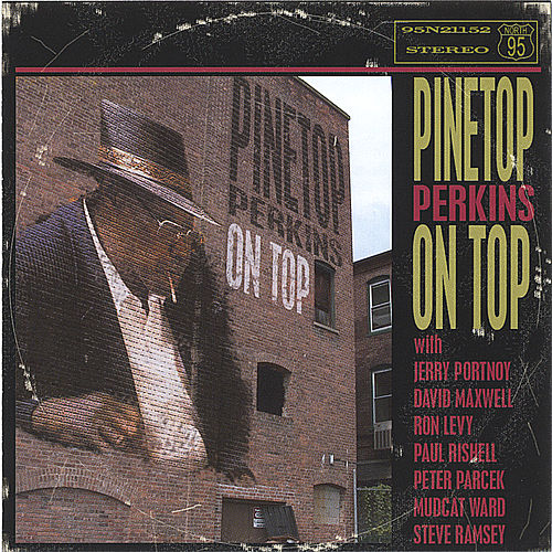 On Top by Pinetop Perkins