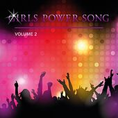 Girls Power Song, Vol. 2 by Various Artists