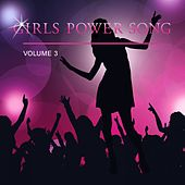 Girls Power Song, Vol. 3 by Various Artists