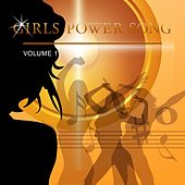 Girls Power Song, Vol. 1 by Various Artists