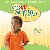 Baby Signing Time Vol. 2 - Here I Go by Signing Time
