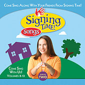 Signing Time Series Two Vol. 8-13 by Signing Time