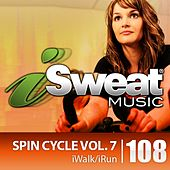 iSweat Fitness Music Vol. 108: Spin Cycle Vol. 7 (144 BPM for Running, Spinning, Cycling, Treadmill, Biking, Fitness) by Various Artists