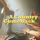 A Country Comeback by Various Artists