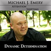 Dynamic Determination - Nlp and Hypnosis Mp3 to Quickly Connect With Determination to Succeed by Michael J. Emery