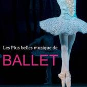 Les plus belles musiques de Ballet by Various Artists