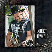 Country Enough by Buddy Jewell