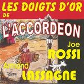 Les Doigts D'or De L'accordeon - Joe Rossi + Armand Lassagne by Various Artists