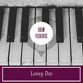 Show Pleasure by Lenny Dee