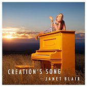 Creation's Song by Janet Blair